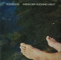 ROEDELIUS - Wenn Der Sudwind Weht : LP