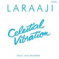 LARAAJI - Celestial Vibration : LP+DOWNLOAD CODE