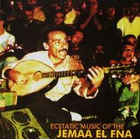 VARIOUS - Ecstatic Music Of The Jemaa El Fna : CD
