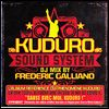 VARIOUS - FREDERIC GALLIANO - Kuduro Sound System - DJ MIX : EMI (FRA)
