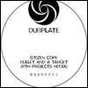 CITIZEN COPE - Bullet & A target-Pth Remix : WAH DUBPLATE (NOR)