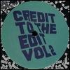 GREG WILSON - Credit To The Edit Volume 2 : TIRK (UK)