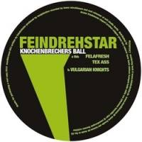 FEINDREHSTAR - Knochenbrechers Ball : MUSIK KRAUSE (GER)