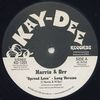 HARRIS & ORR - Spread Love / You Opened My Eyes To The World : 12inch