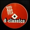 VARIOUS - Soul All Timers Vol. 4 : D-CLASSICS (FRA)