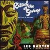 LES BAXTER - Ritual Of The Savage : REV-OLA (UK)