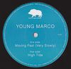 YOUNG MARCO - Moving Fast (Very Slowly) : 12inch