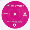 LAZER SWORD - Shot In The Nite / Koopa Boss Mode : 7inch