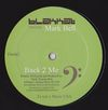 BLAKKAT FT MARK BELL - Back 2 Me - Anthony Nicolson mix : 12inch