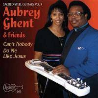 AUBREY GHENT - Can't Nobody Do Me Like Jesus : CD