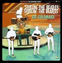 JOE GOLDMARK - Steelin' The Beatles : LO-BALL <wbr>(US)