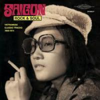 VARIOUS - Saigon Rock & Soul-Vietnamese Classic Tracks 1968-1974- : CD