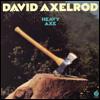 DAVID AXELROD - Heavy Axe : FANTASY (US)
