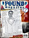 UNKNOWN WRITERS - FOUND MAGAZINE #7 : BOOK