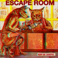 VERY BE CAREFUL - Escape Room : CD