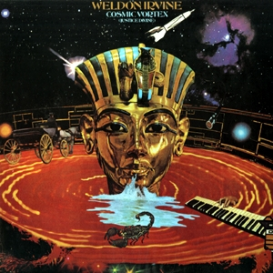 WELDON IRVINE - Cosmic Vortex (180g vinyl) : BMG SPECIAL PRODUCTS (US)