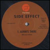 SIDE EFFECT - Always There : 12inch