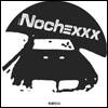 NOCHEXXX - Ritalin Love / Timepeace : RAMP (UK)
