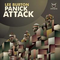 LEE BURTON - Panick Attack : 12inch