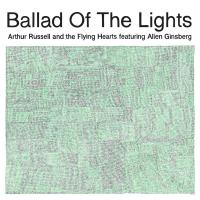 ARTHUR RUSSELL / ALLEN GINSBERG - Ballad Of The Lights : PRESSPOP (JPN)