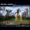 THE ORB and YOUTH presents - Impossible Oddities-The Story Of WAU! Mr Mode- : YEAR ZERO (UK)
