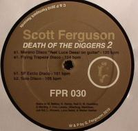 SCOTT FERGUSON - Death Of The Diggers 2 : 12inch