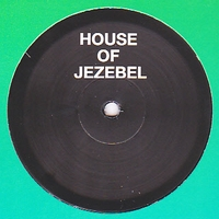 HOUSE OF JEZEBEL - Love & Happiness : 12inch