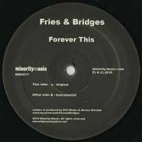 FRIES & BRIDGES FEAT. CEE LO - Forever This : 12inch