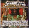 SNOOP DOGG feat.MR.KANE, BOOTSY COLLINS, QUAZE, FR - Give Up The Funk (Undercova Funk) : 12inch