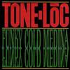 TONE-LOC - Funky Cold Medina : DELICIOUS VINYL <wbr>(US)
