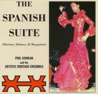 PHILIP COHRAN AND THE ARTISTIC HERITAGE ENSEMBLE - The Spanish Suite : KATALYST ENTERTAINMENT (US)
