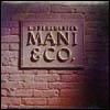 L.SUBRAMANIAM - Mani & Co. : MILESTONE (US)