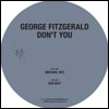 GEORGE FITZGERALD - Don't You : 12inch