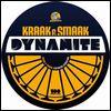 KRAAK & SMAAK Feat. Sebastian & DJ Git Hyper - Dynamite : JALAPENO (UK)