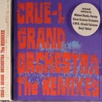 CRUE-L GRAND ORCHESTRA - The Remixes : CD