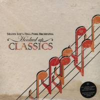 SHAWN LEE'S PING PONG ORCHESTRA - Hooked Up Classics : UBIQUITY (US)