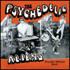 THE PSYCHEDELIC ALIENS - Psycho African Beat : LP