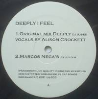 JUS-ED - Deeply I Feel : UNDERGROUND QUALITY (US)