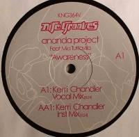 ANANDA PROJECT - Awareness - Kerri Chandler Remix : NITE GROOVES (US)