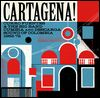 VARIOUS - Cartagena! Curro Fuentes & The Big Band Cumbia And Descarga Sound Of Colombia 1962 - 1972 : CD