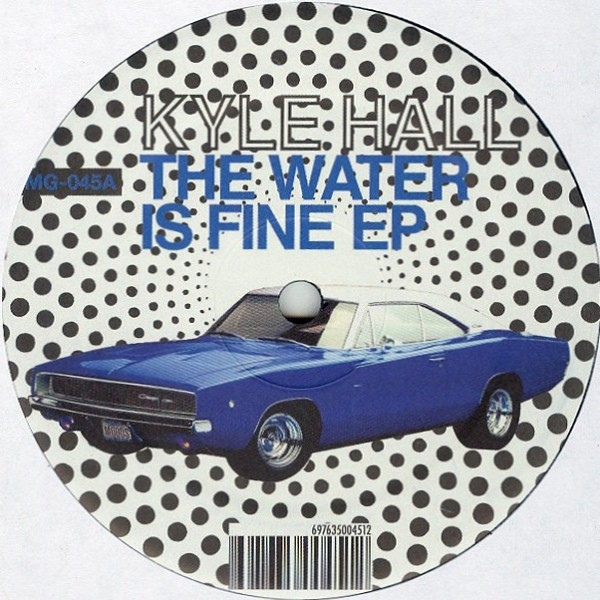kyle hall the water is fine ep 12inch newtone records