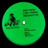 RON TRENT - Lost Tribes Regained EP : 12inch