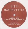ANDREAS GEHM - U Don\'t Love Me Anymore : 12inch