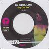 DJ STILL LIFE - Try Otra Vez : 7inch