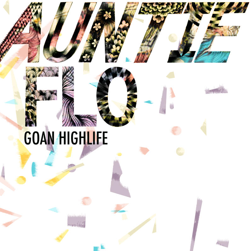 AUNTIE FLO - Goan Highlife EP : HUNTLEYS & PALMERS (UK)