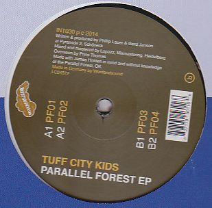 TUFF CITY KIDS - Parallel Forest EP : 12inch