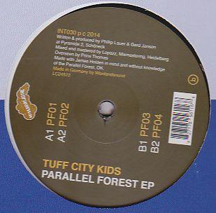 TUFF CITY KIDS - Parallel Forest EP : INTERNASJONAL (NOR)