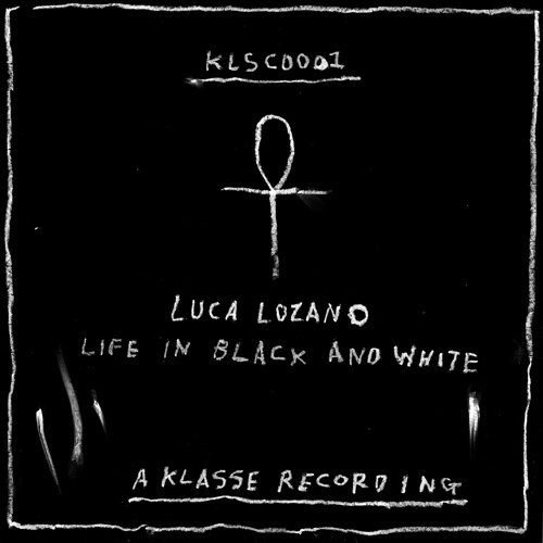 LUCA LOZANO - Life In Black And White : LP
