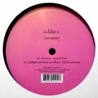 EDDIE C - I'm Sorry : 12inch