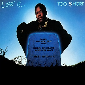 TOO SHORT - Life Is...Too Short : SONY (US)
